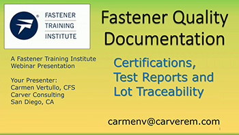 Fastener Certifications and Test Reports - Training Video