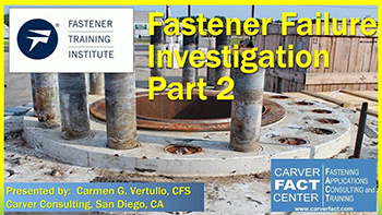 Fastener Failure Investigation Part 2 - Training Video
