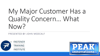 My Major Customer has a Quality Concern...Now What?